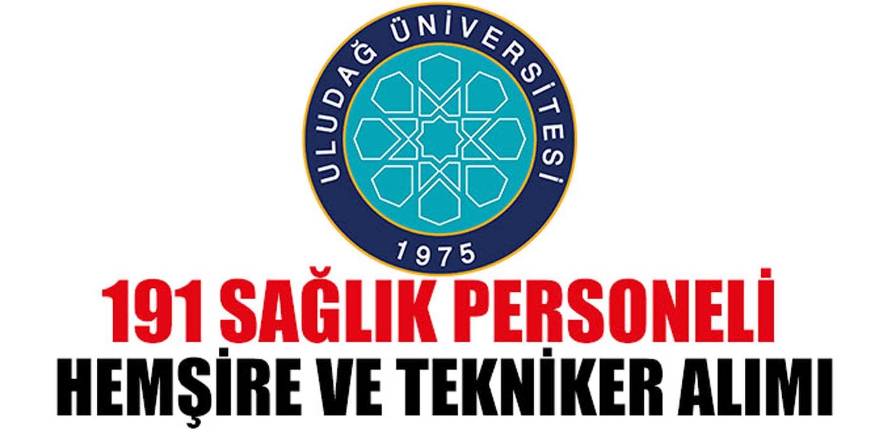 Uludağ Üniversitesi 191 Sağlık Personeli, Tekniker Ve Hemşire Alımı