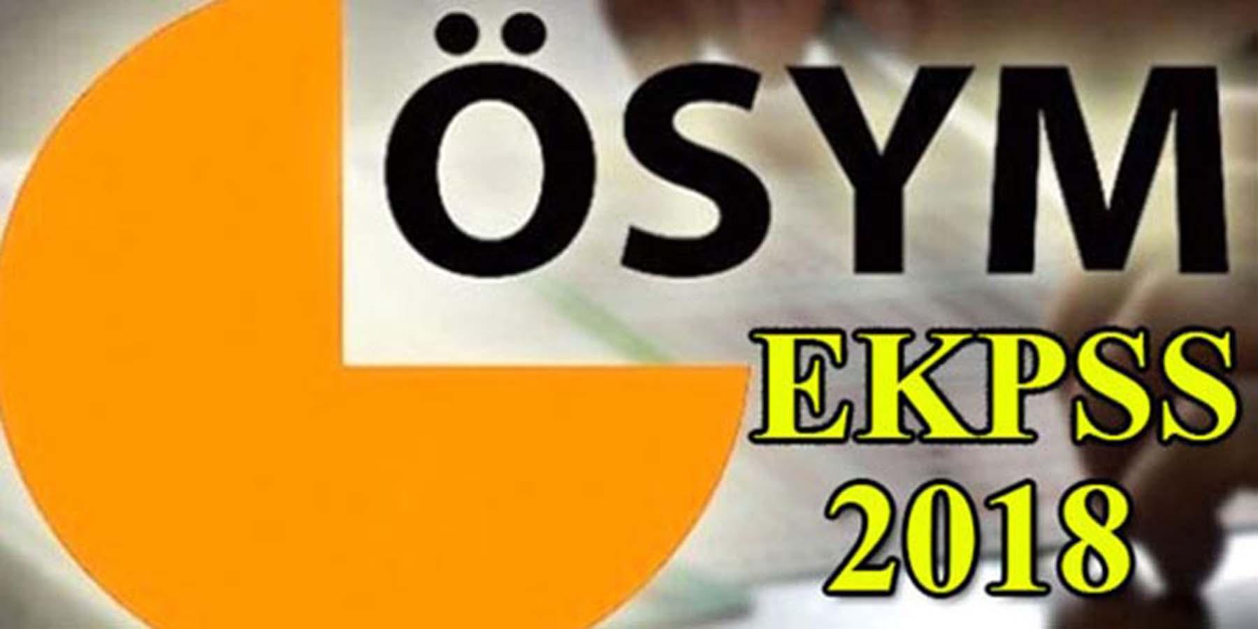 2018 EKPSS Sınav Giriş Belgeleri Yayınlandı