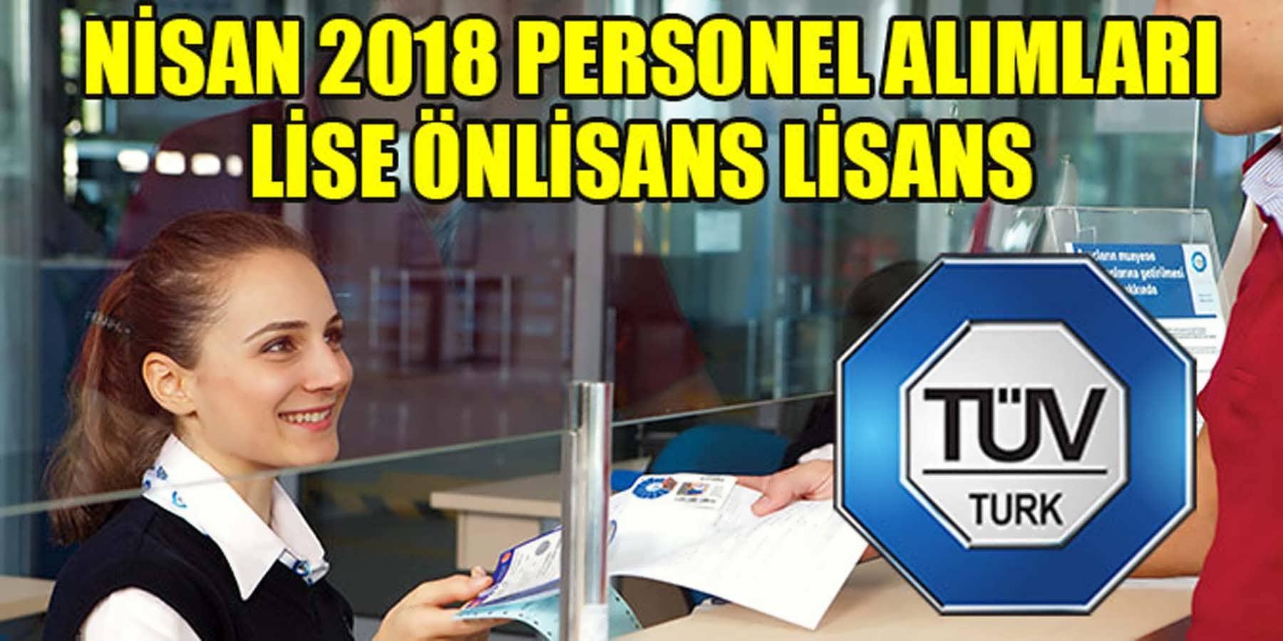 TÜVTÜRK En Az Lise Mezun Personel Alımı Nisan 2018