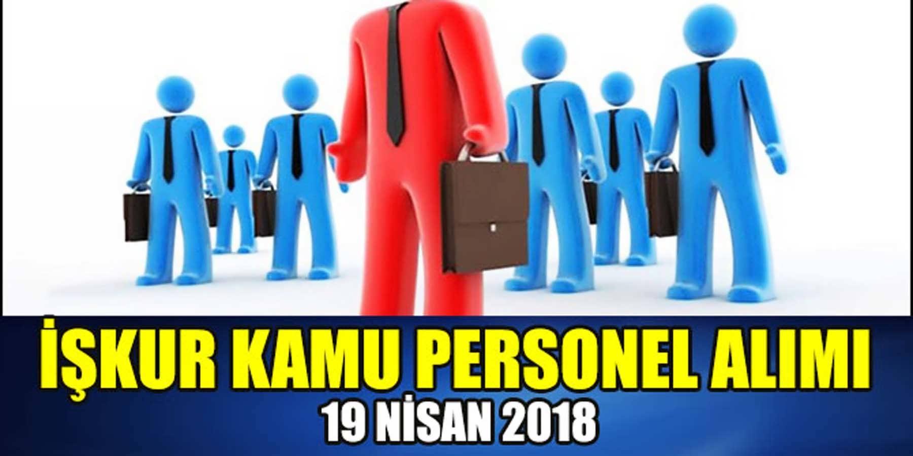 İş Kurumu 19 Nisan 2018 Kamu Personeli Alımı