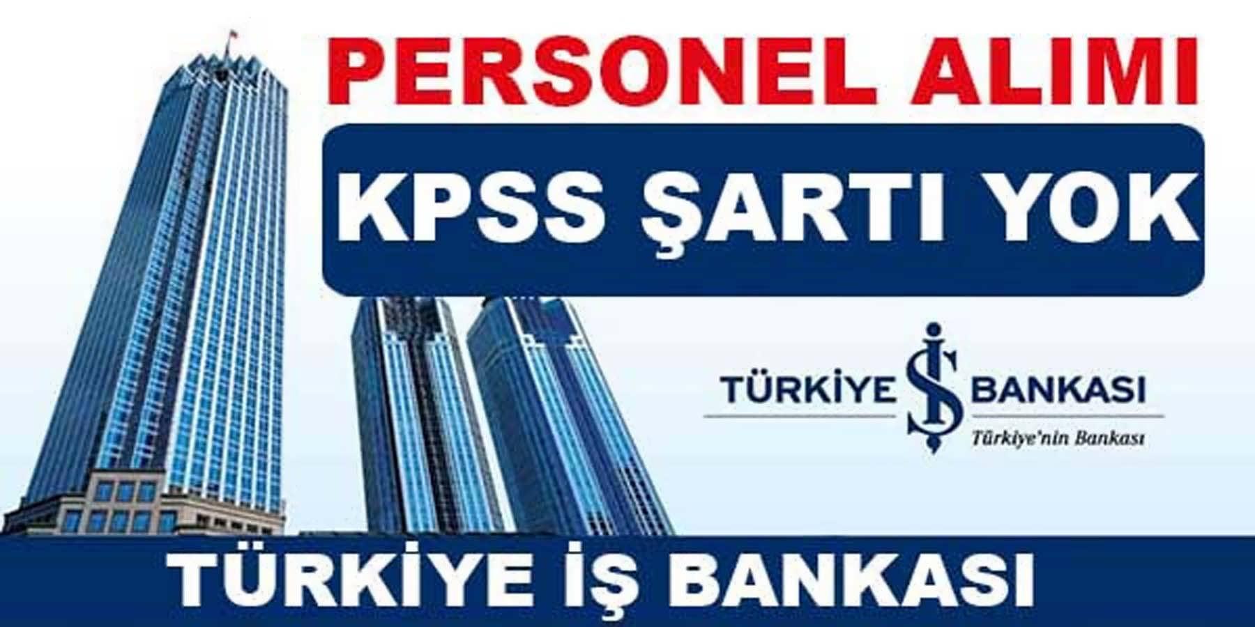 İş Bankası KKTC Memur Alımı
