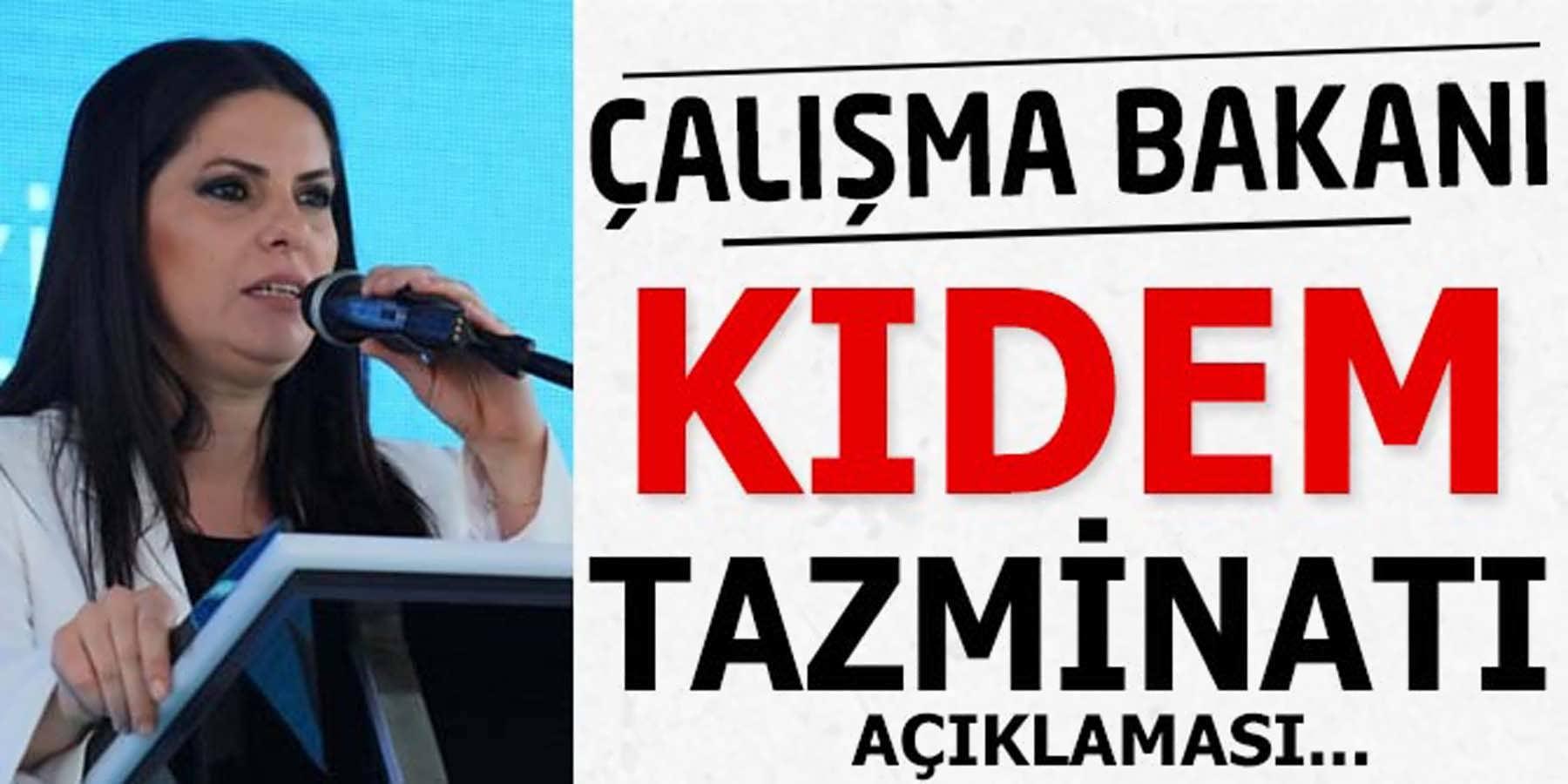Çalışma Bakanı Sarıeroğlu Kıdem Tazminatı Açıklaması