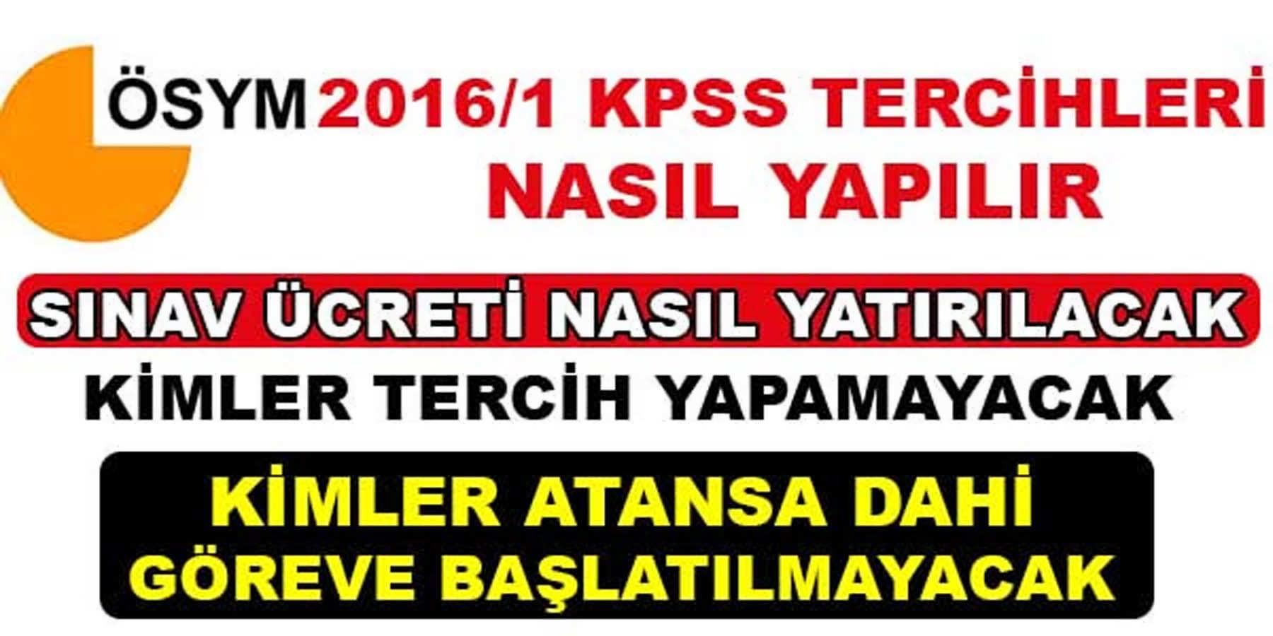 KPSS 2016/1 Merkezi Atama Tercihi Yapacak Olan Adaylar Dikkat