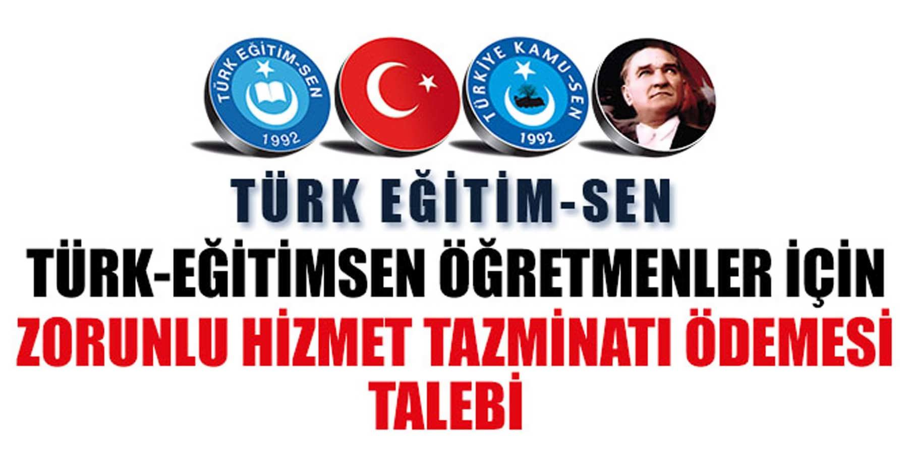 Türk Eğitim Sen Sözleşmeli Öğretmenlik İçin Zorunlu Hizmet Tazminatı Ödenmesini Önerdi!