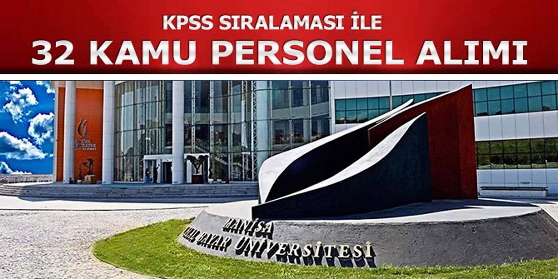 Celal Bayar Üniversitesi 32 Kamu Personeli Alımı