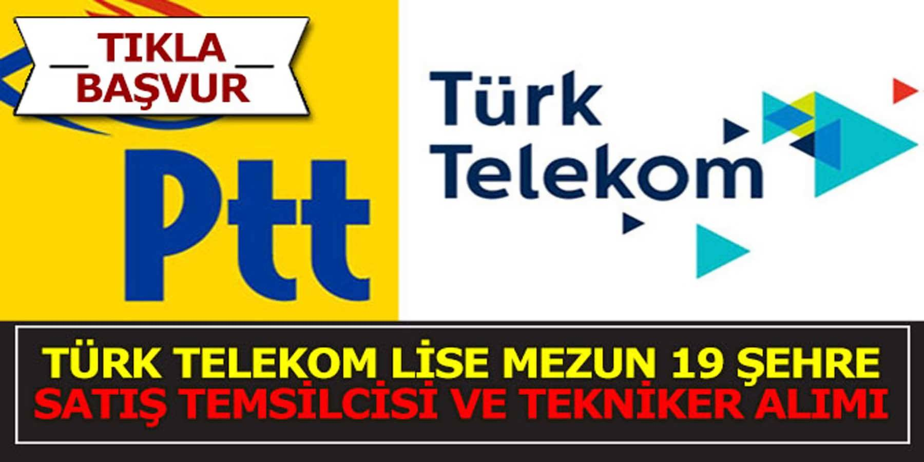 Türk Telekom Lise Mezun Tekniker Ve Satış Temsilcisi Alımı