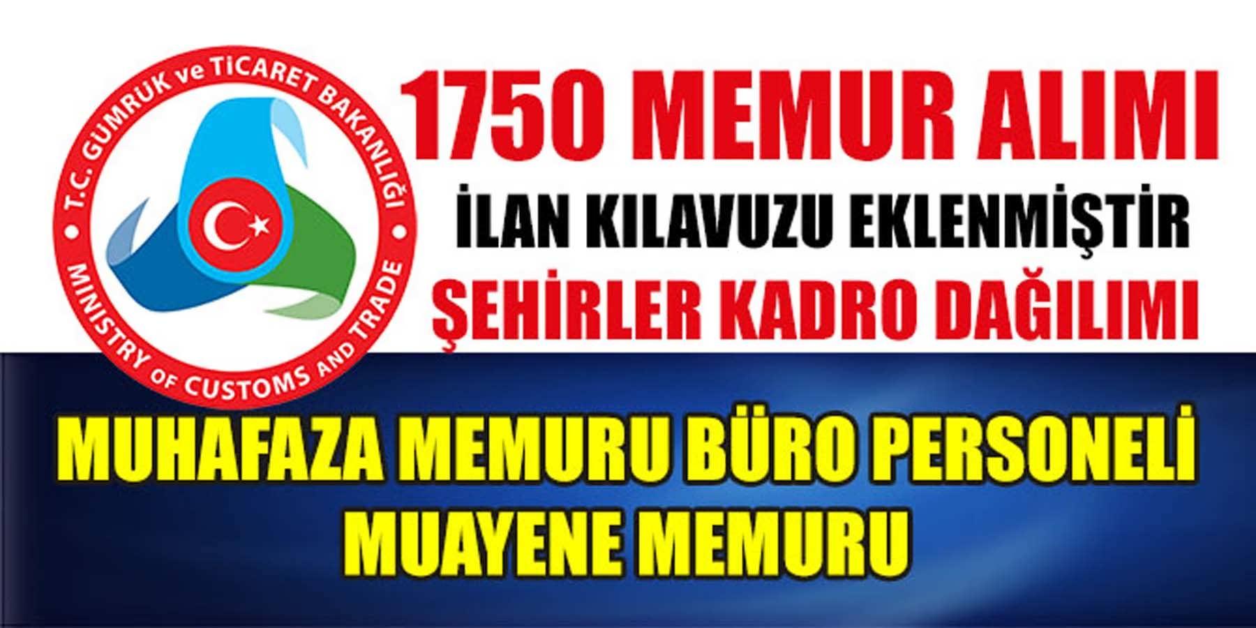 Gümrük Ve Ticaret Bakanlığı (Ticaret İl Müdürlüklerine) 1750 Memur (Kamu Personeli) Alımı