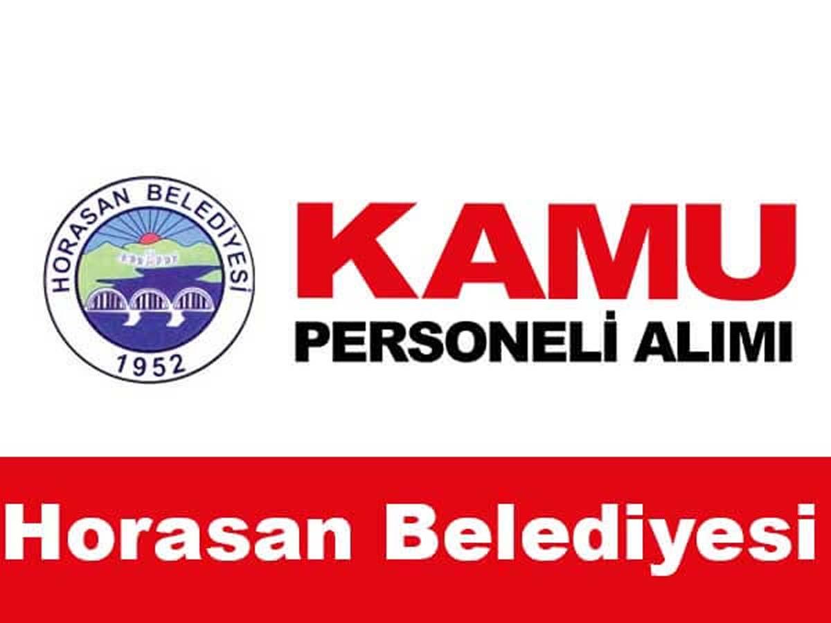 Horasan Belediye Başkanlığı 15 Personel Alımı