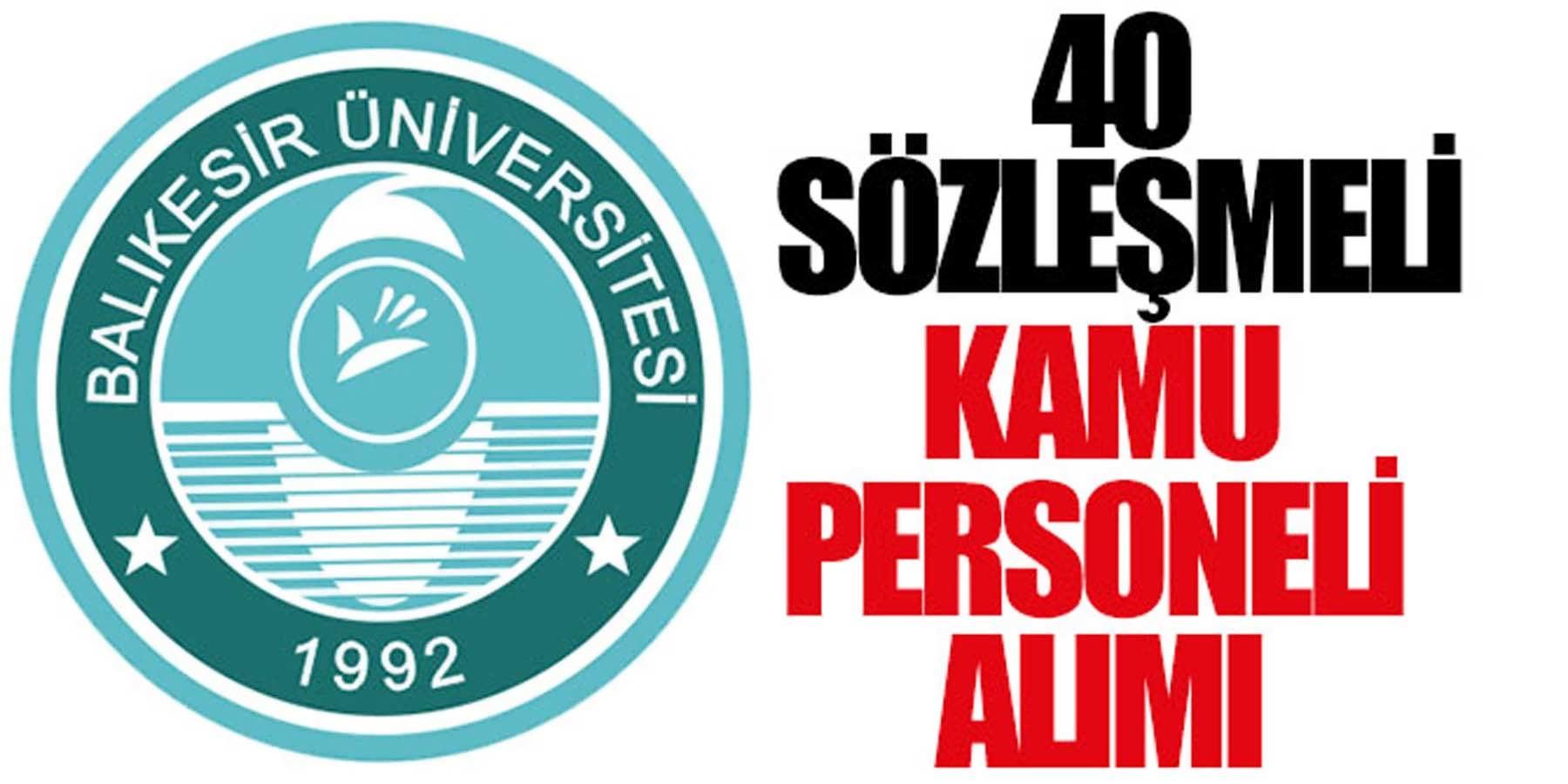 Balıkesir Üniversitesi 40 Kamu Personeli Alımı