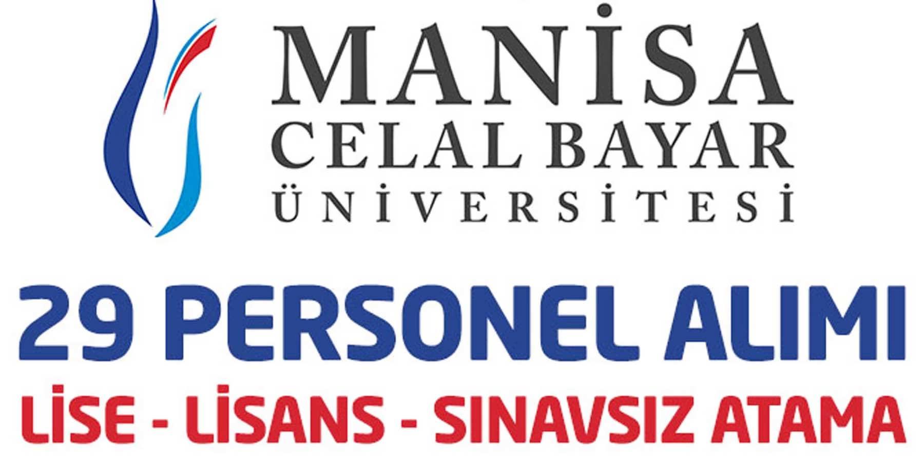 Celal Bayar Üniversitesi 29 Sınavsız Personel Alımı