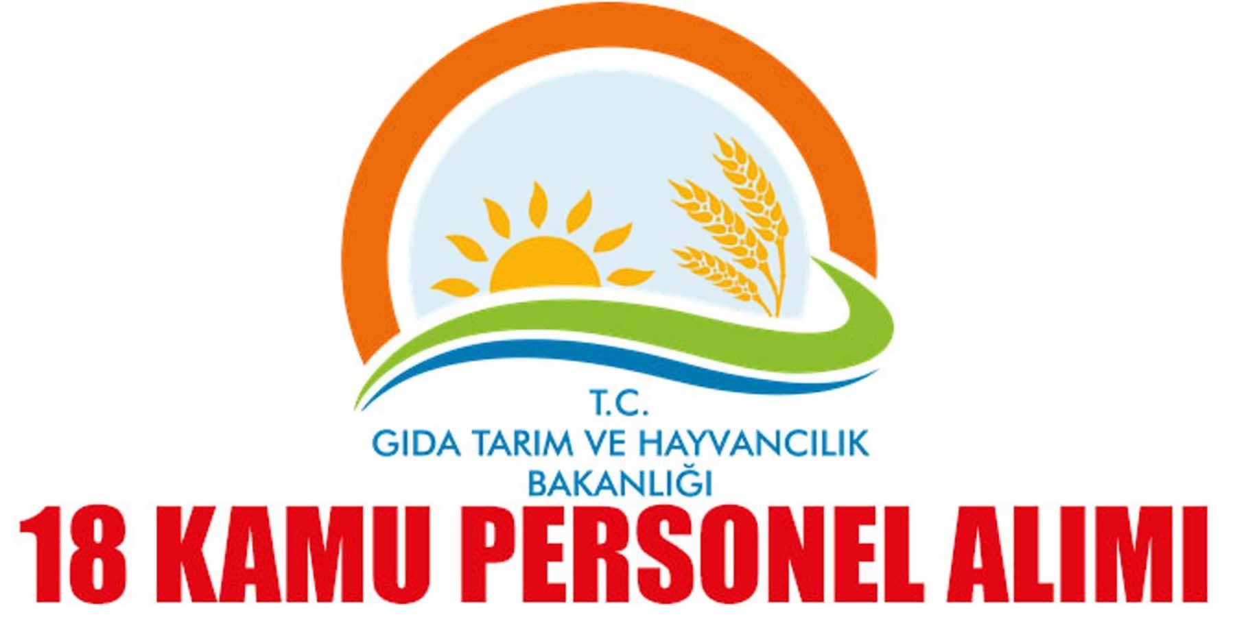 Gıda Tarım Ve Hayvancılık Bakanlığı 18 Kamu Personeli Alımı