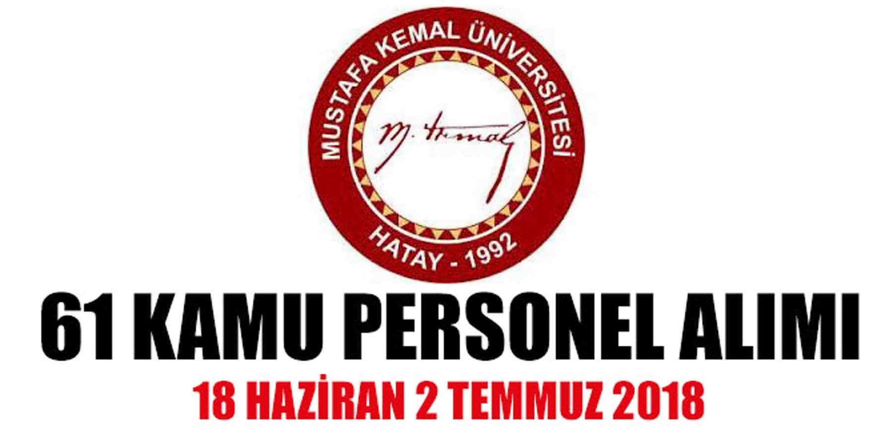 Hatay Mustafa Kemal Üniversitesi 61 Sağlık Personeli (Kamu Personeli) Alımı