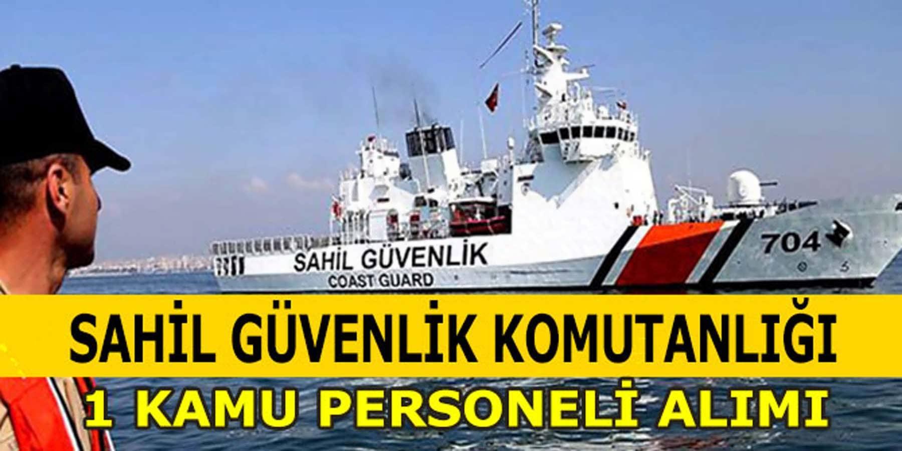 Sahil Güvenlik Onarım Destek Komutanlığı 1 Kamu Personeli Alımı