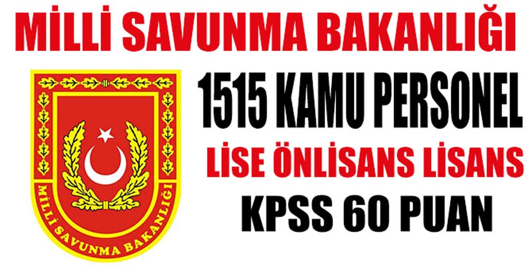 60 KPSS Puanı İle Milli Savunma Bakanlığı 1515 Kamu Personeli Alımı