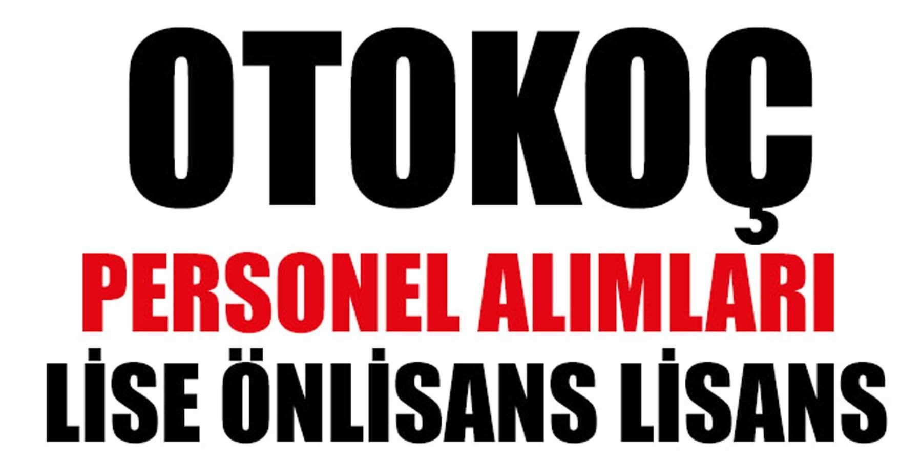 Otokoç Otomotiv Lise Önlisans Lisans Mezunu İş İlanları