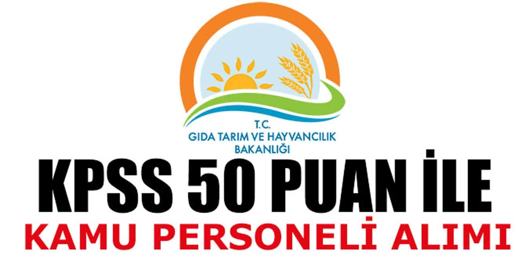 KPSS 50 Puan İle Tarım Bakanlığı Genel Müdürlüğü 2 Kamu Personeli Alımı