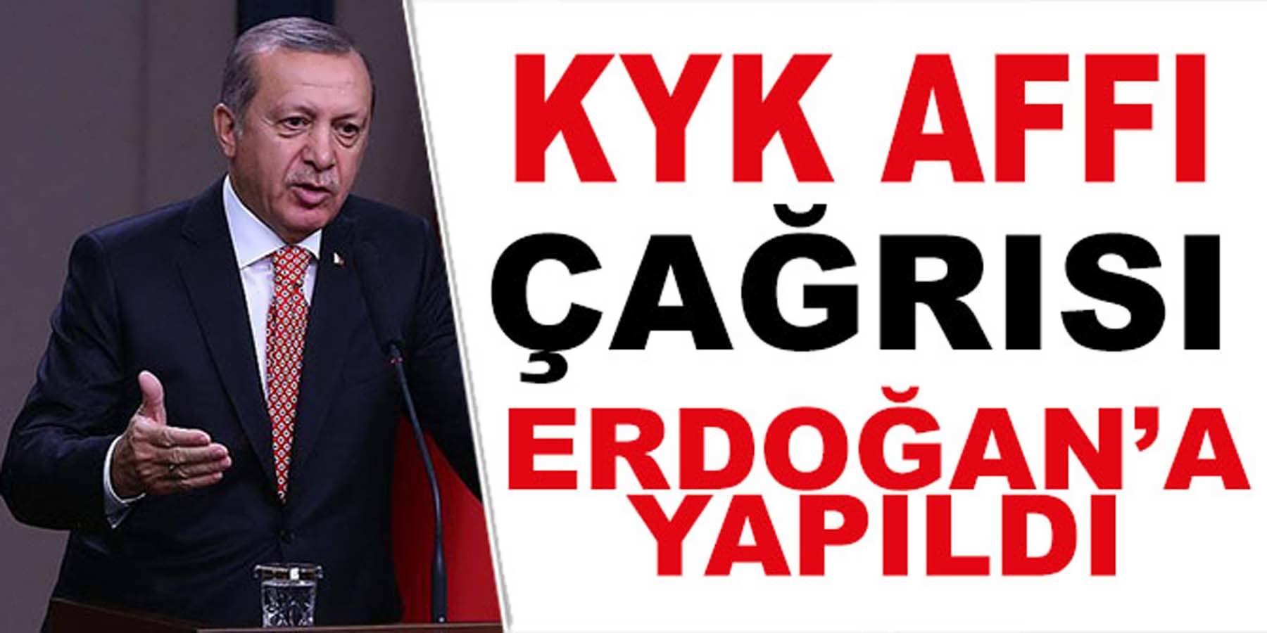 KYK Affı Çağrısı Cumhurbaşkanı Erdoğan'a Yapıldı