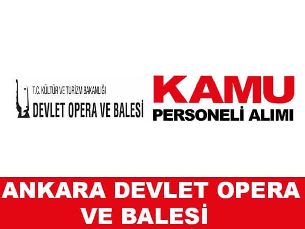 Ankara Devlet Opera ve Balesi Müdürlüğü Personel Alımı