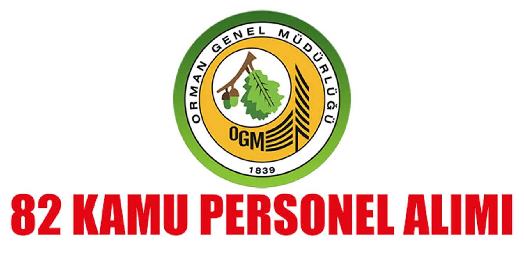 Orman İşletme Müdürlüğü 82 Kamu Personeli Alacak