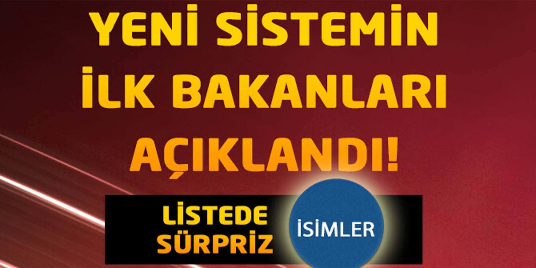 Başkan Erdoğan Yeni Bakanlar Kurulunu Açıkladı