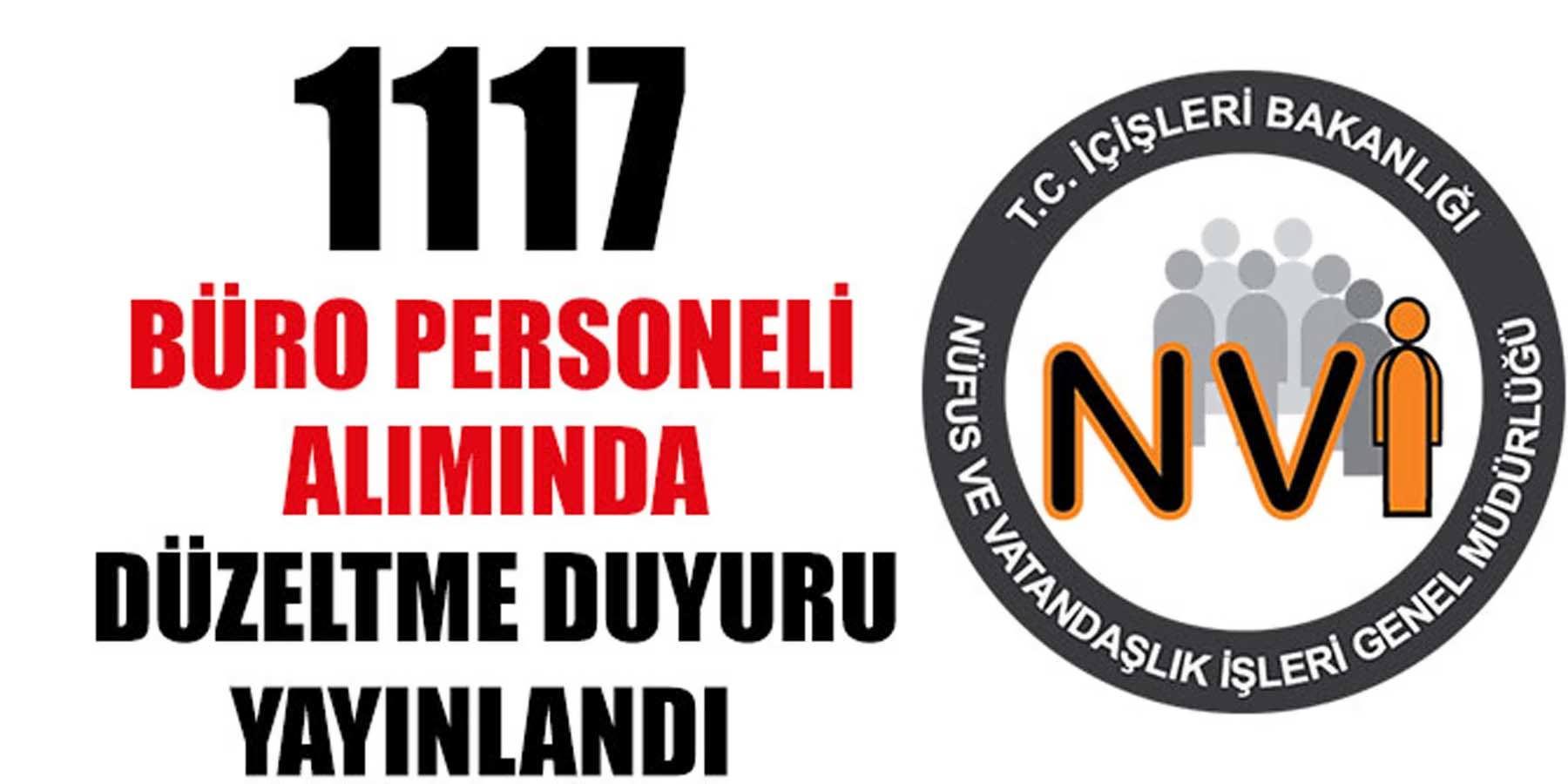 1117 Nüfus Müdürlükleri Büro Personeli Alımında Düzeltme Yapıldı