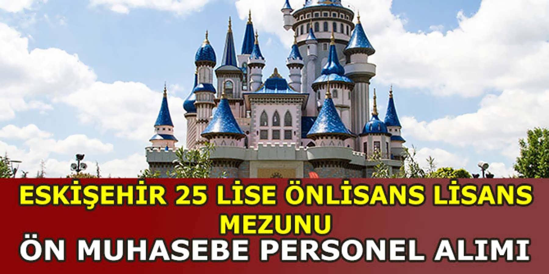 Eskişehir Tepebaşı Belediyesi 25 Ön Muhasebe Personeli Alımı