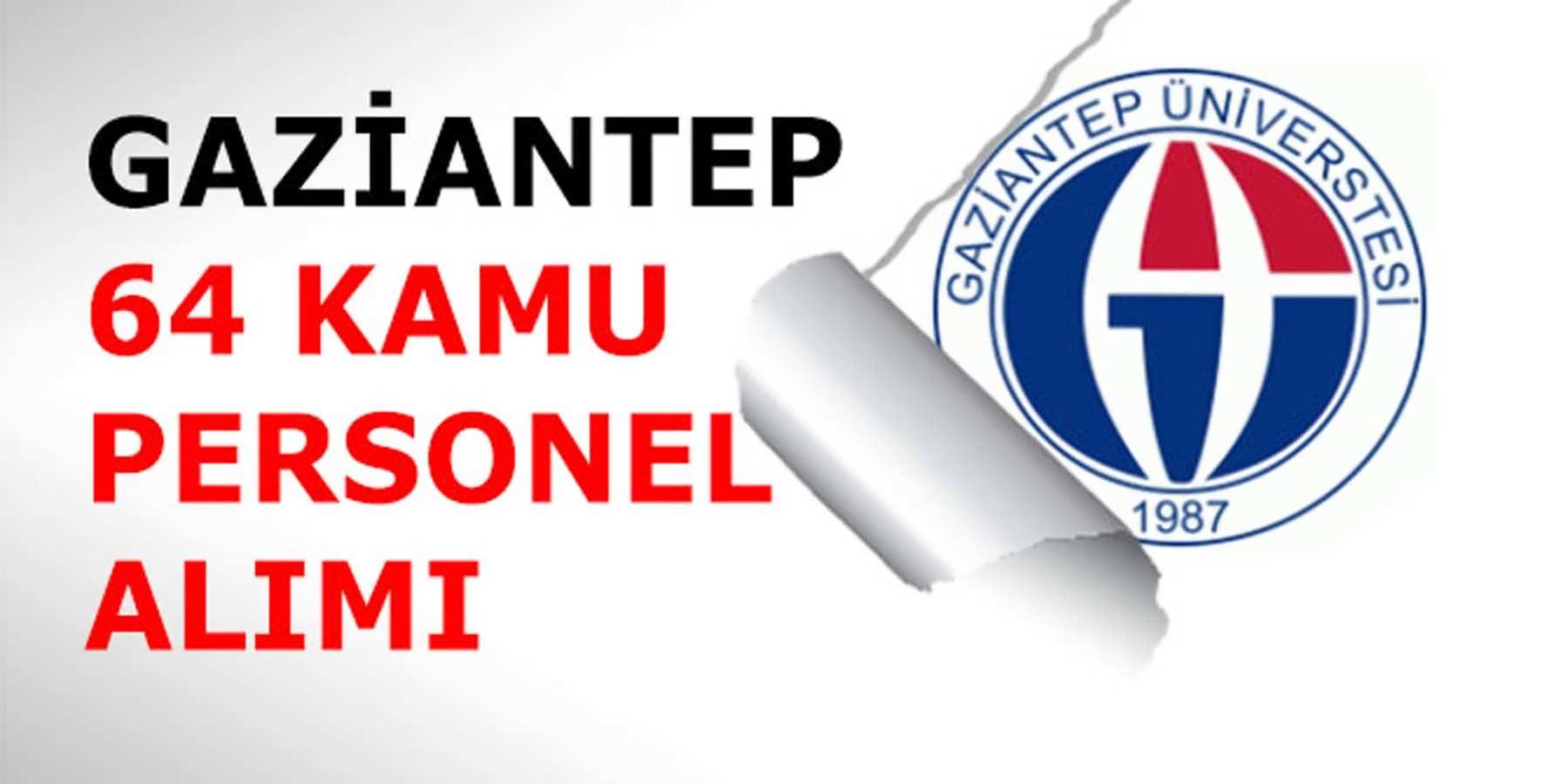Gaziantep Üniversitesi 64 Kamu Personeli (Sağlık Personeli) Alımı