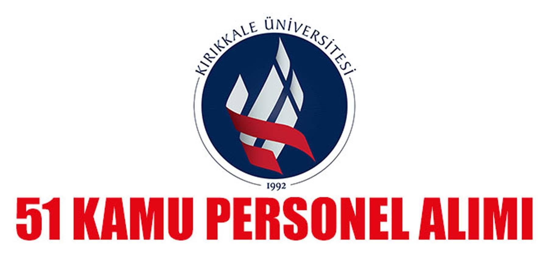 Kırıkkale Üniversitesi 51 Hemşire Ebe Ve Sağlık Personeli Alımı