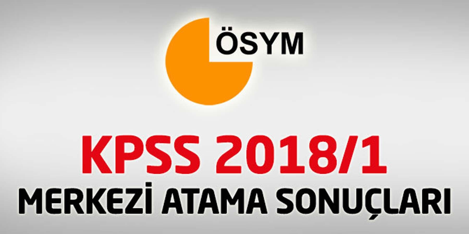 2018 KPSS Atama Sonuçları Açıklandı