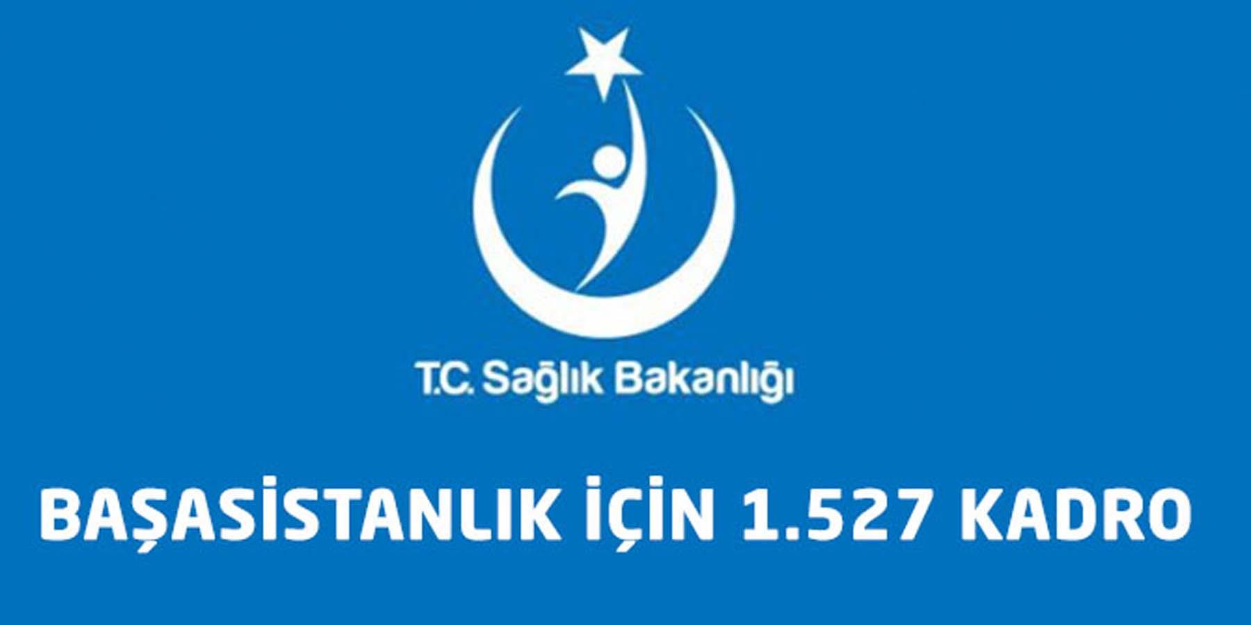 Sağlık Bakanlığı Başasistanlık İçin 1.527 Kadro İhdas Etti