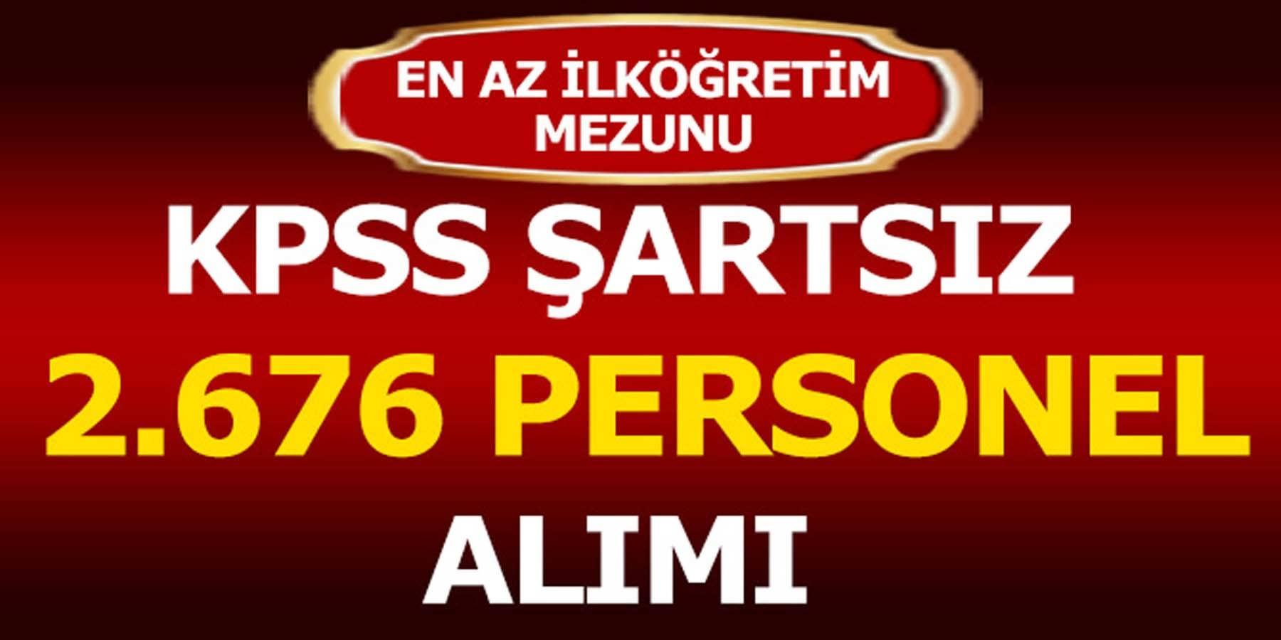 KPSS Şartsız 2676 Kamu Personeli Alımı