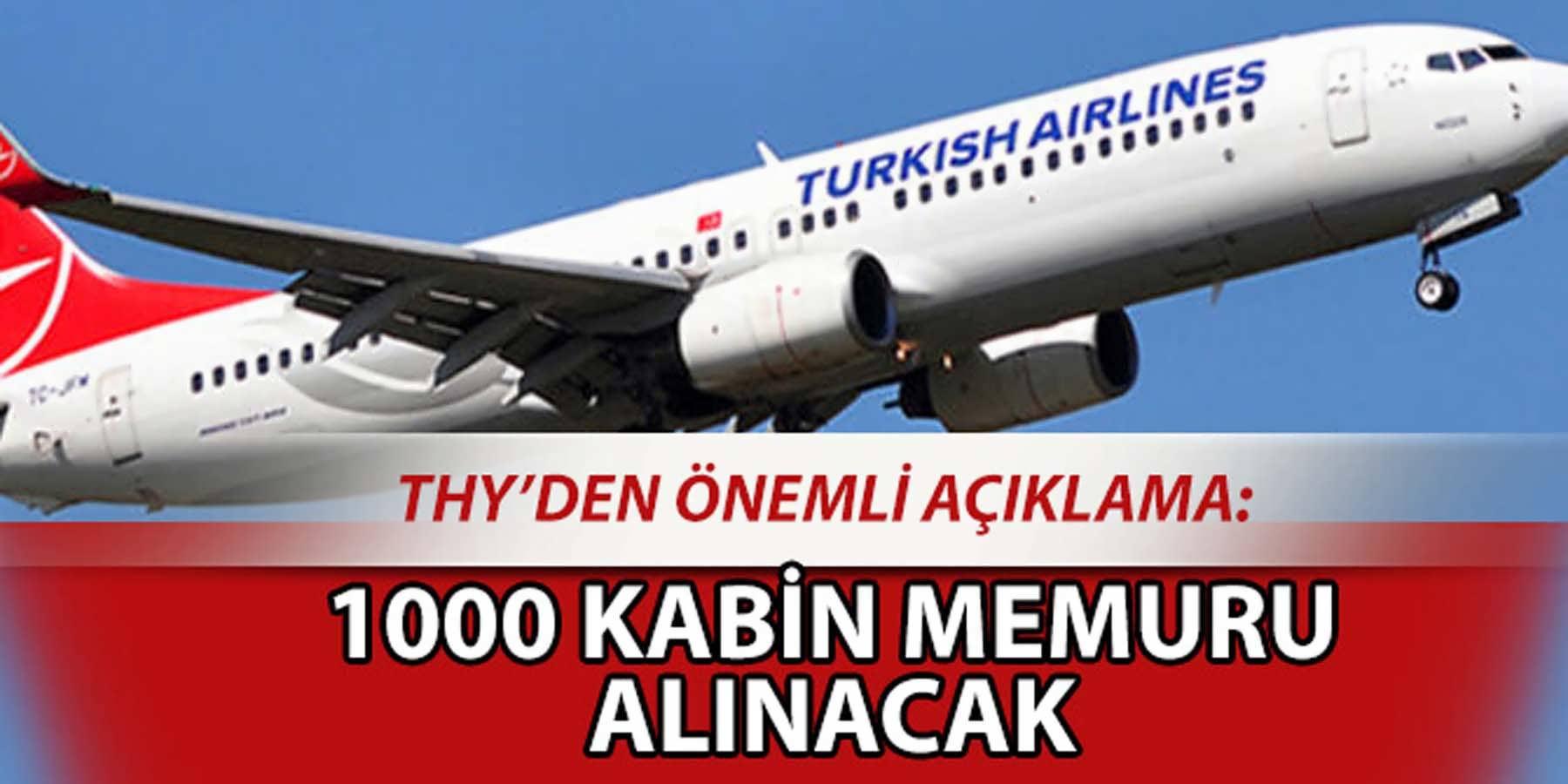 Türk Hava Yollarından 1000 Kabin Memuru Alımı Açıklaması