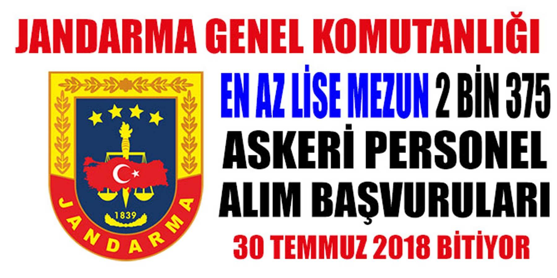 Jandarma 2 Bin 375 Askeri Personel Alım Başvuruları Bitiyor