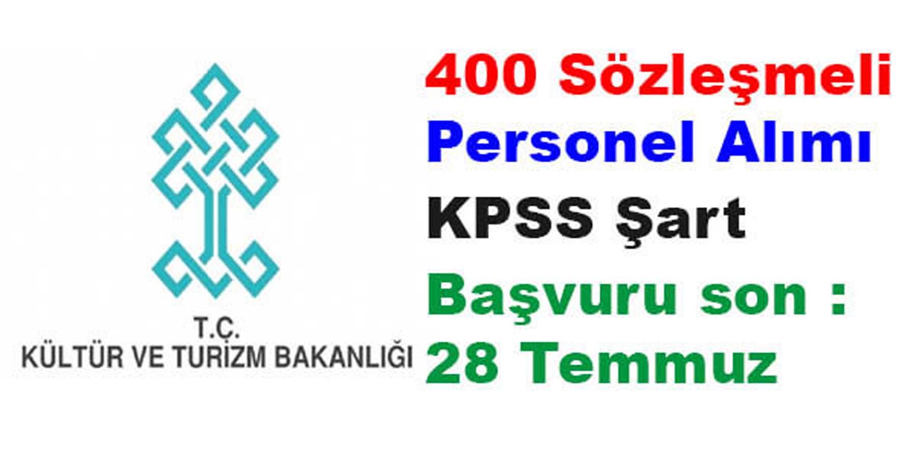 Kültür ve Turizm Bakanlığı Sözleşmeli 400 Personel Alımı