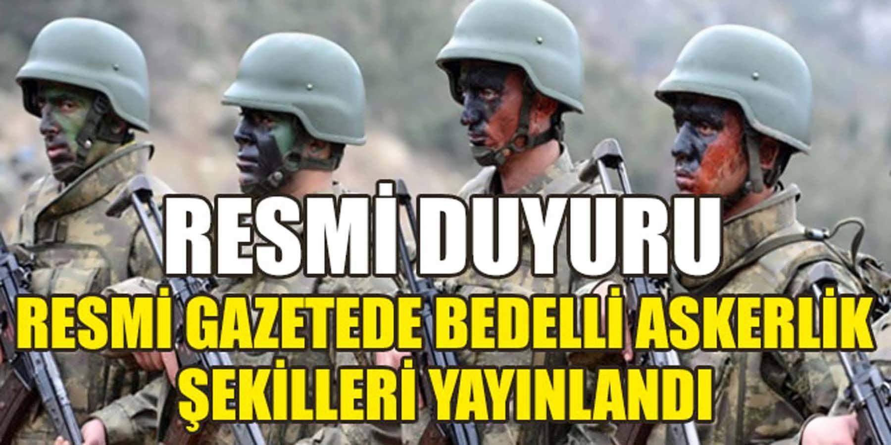 Resmi Gazete'de Bedelli Askerlik Şekilleri Yayımlandı