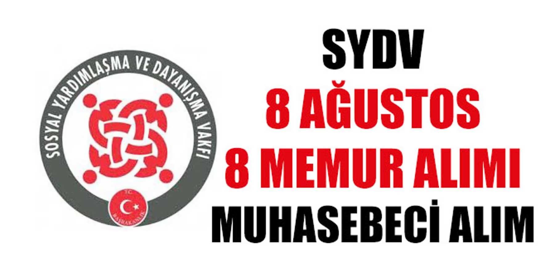 SYDV 8 Memur ve Muhasebeci Alımı 8 Ağustos İlanı
