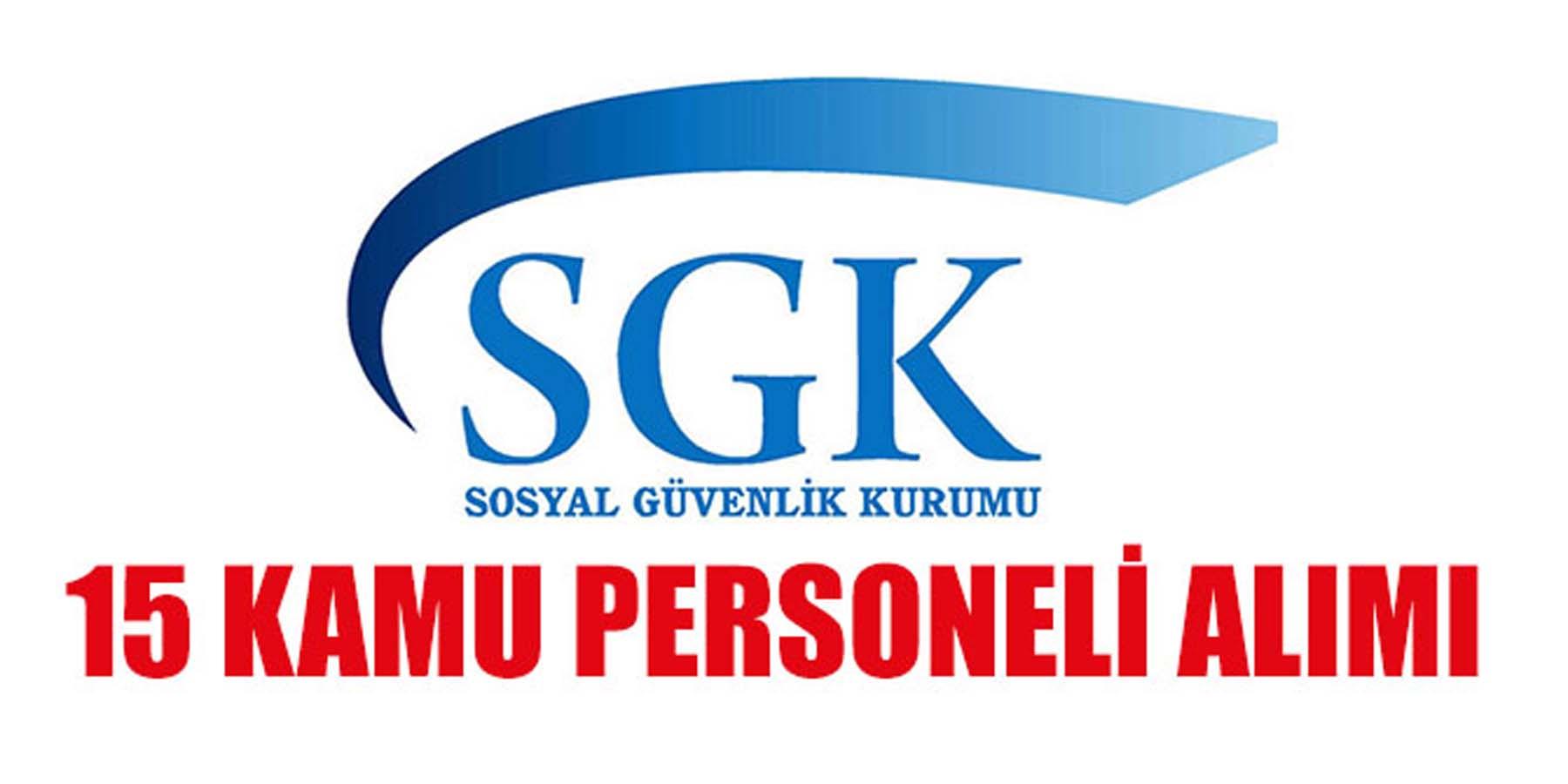 SGK 15 Kamu Personeli Alımı