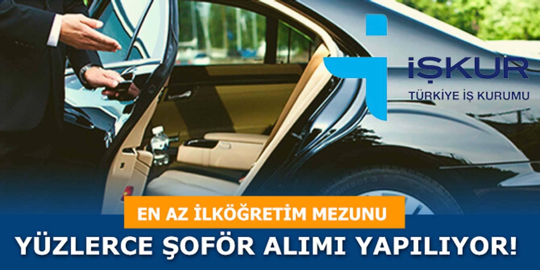 İŞKUR En Az İlköğretim Mezunu Yüzlerce Şoför Alımı