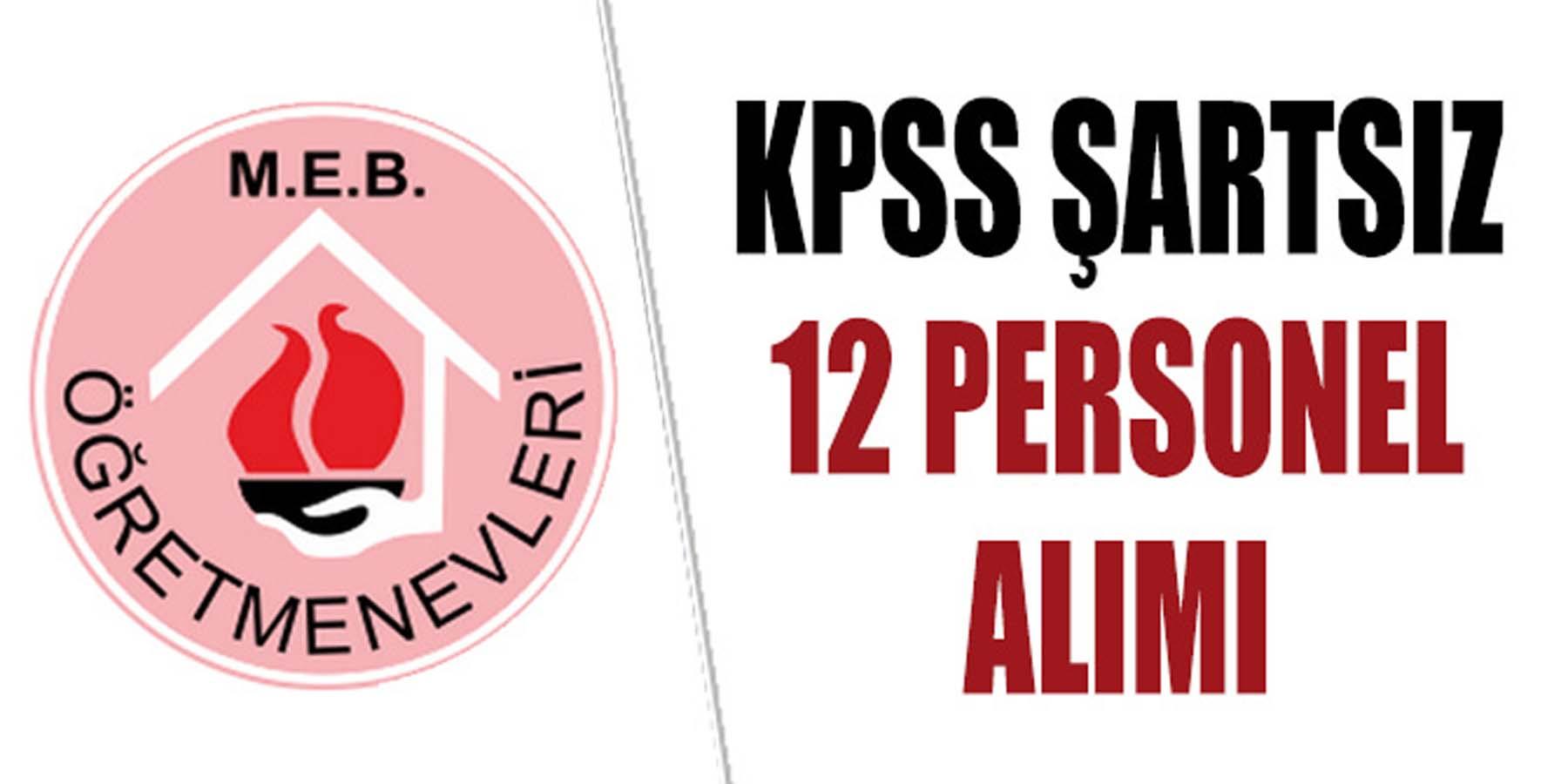 Öğretmenevi Müdürlükleri KPSS Şartsız 12 Personel Alımı