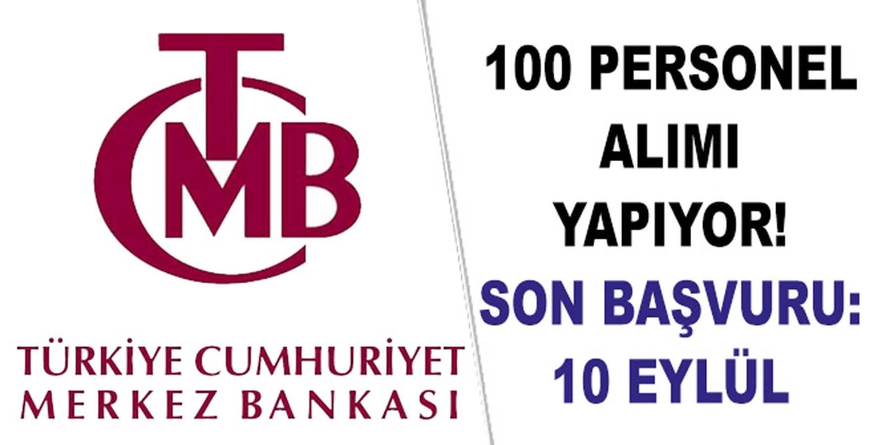 Merkez Bankası 100 Kamu Personeli Alımı Yapıyor