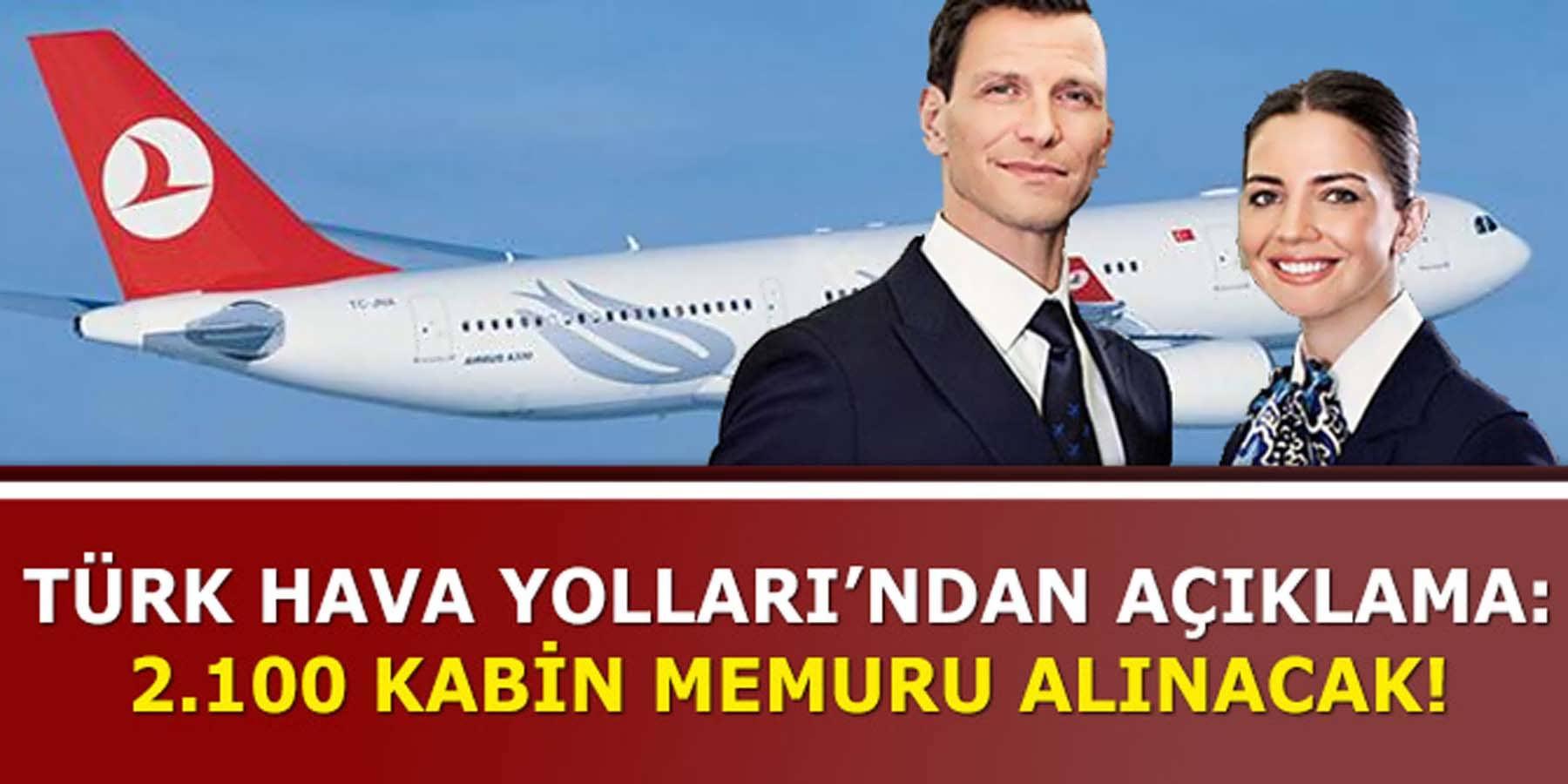 Türk Hava Yollarından Açıklama Geldi 2100 Kabin Memuru Alınacak