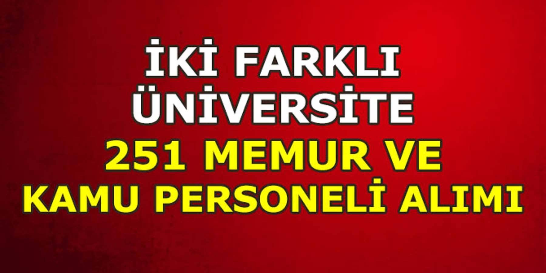 İki Üniversite 251 Memur ve Kamu Personel Alımı