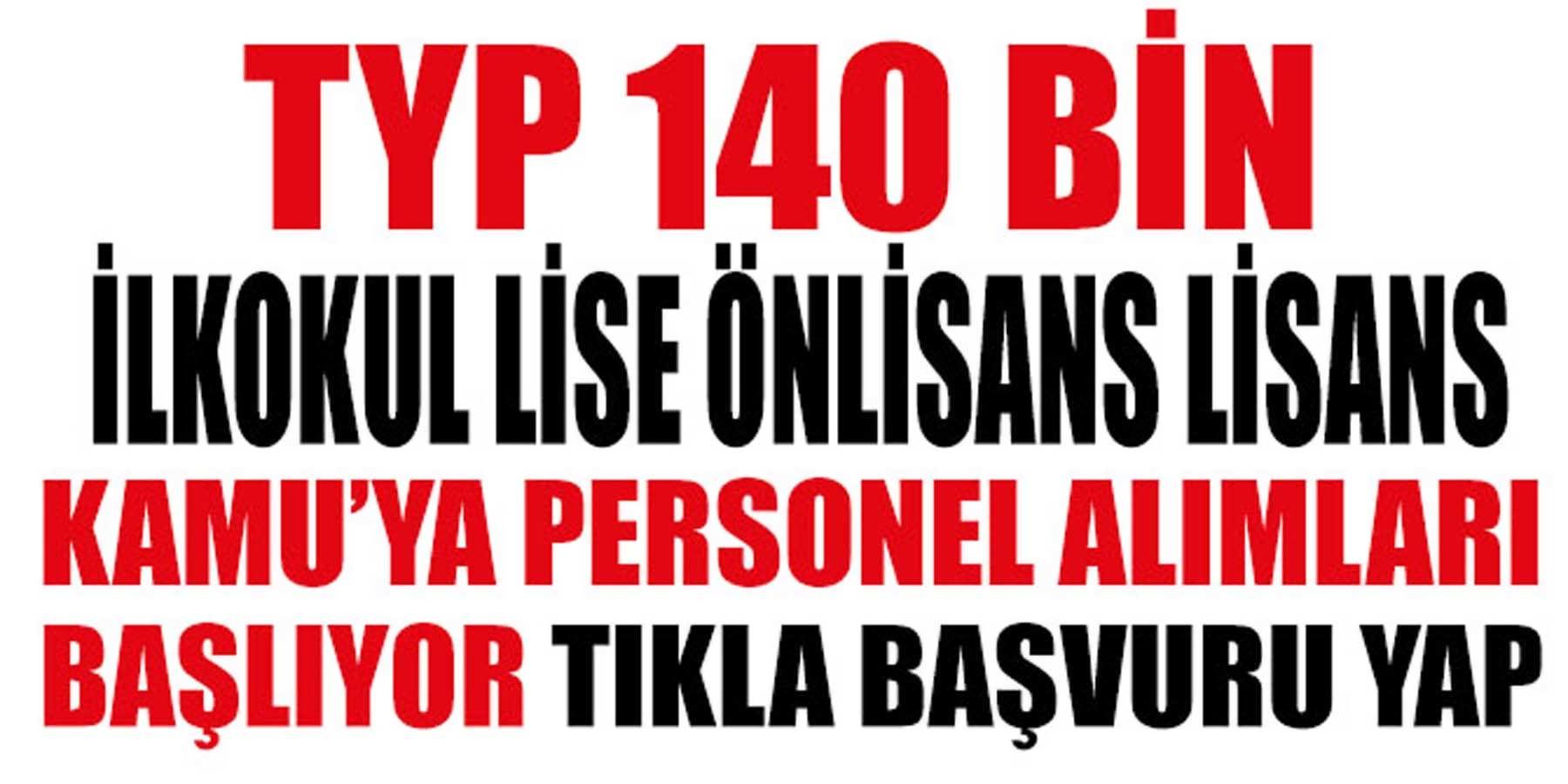 Eylül TYP 140 Bin Kamu'ya Personel Alım Başvurusu Başlıyor