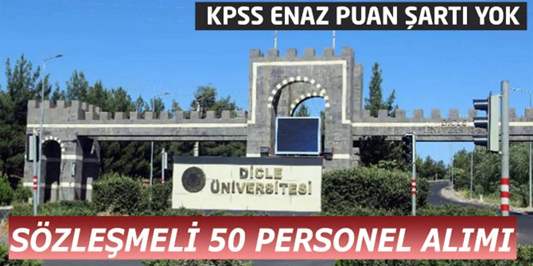 Dicle Üniversitesi 50 Kamu Personeli Alımı