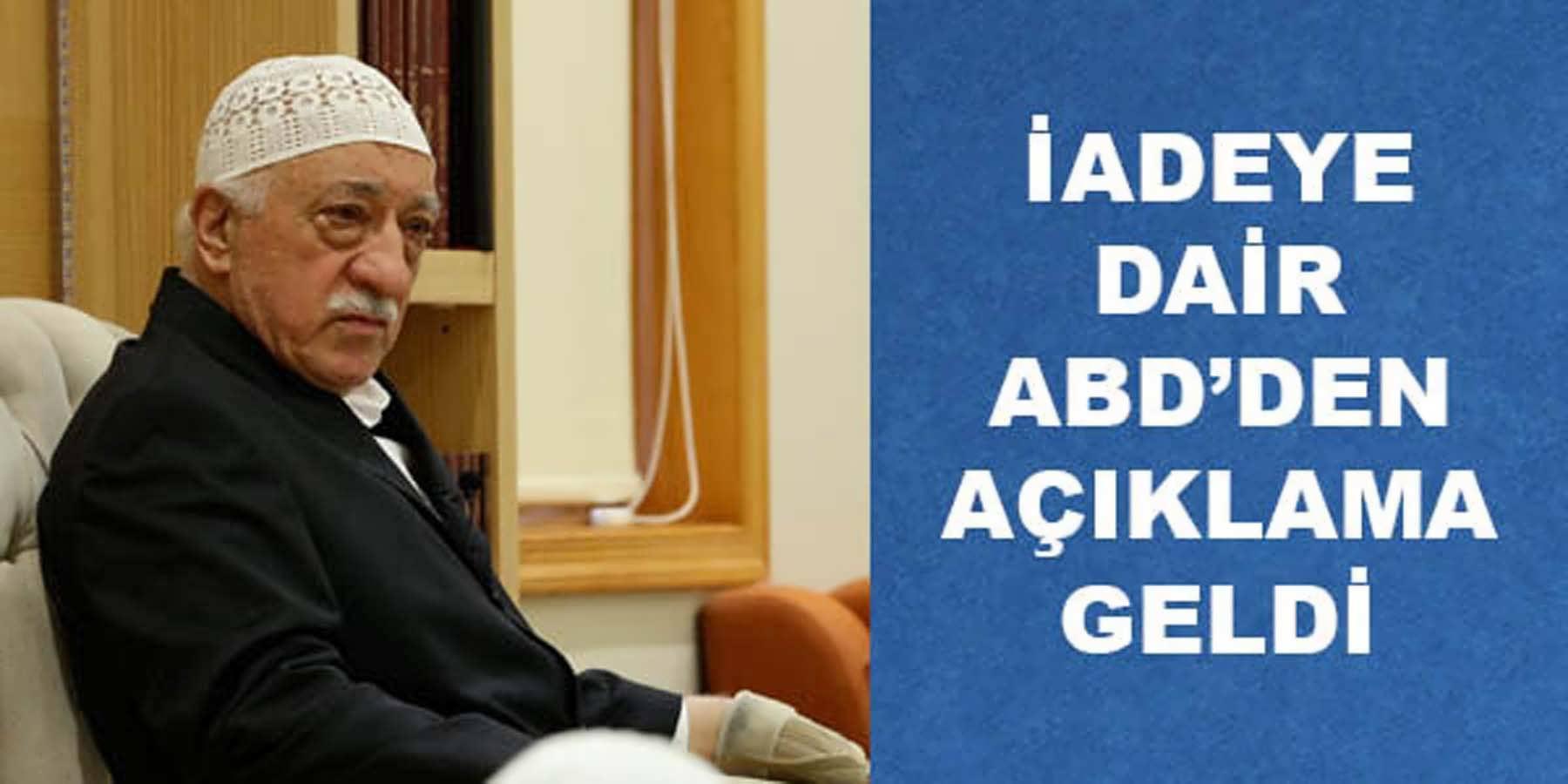 Fethullah Gülen'in İadesinde Yeni Gelişme