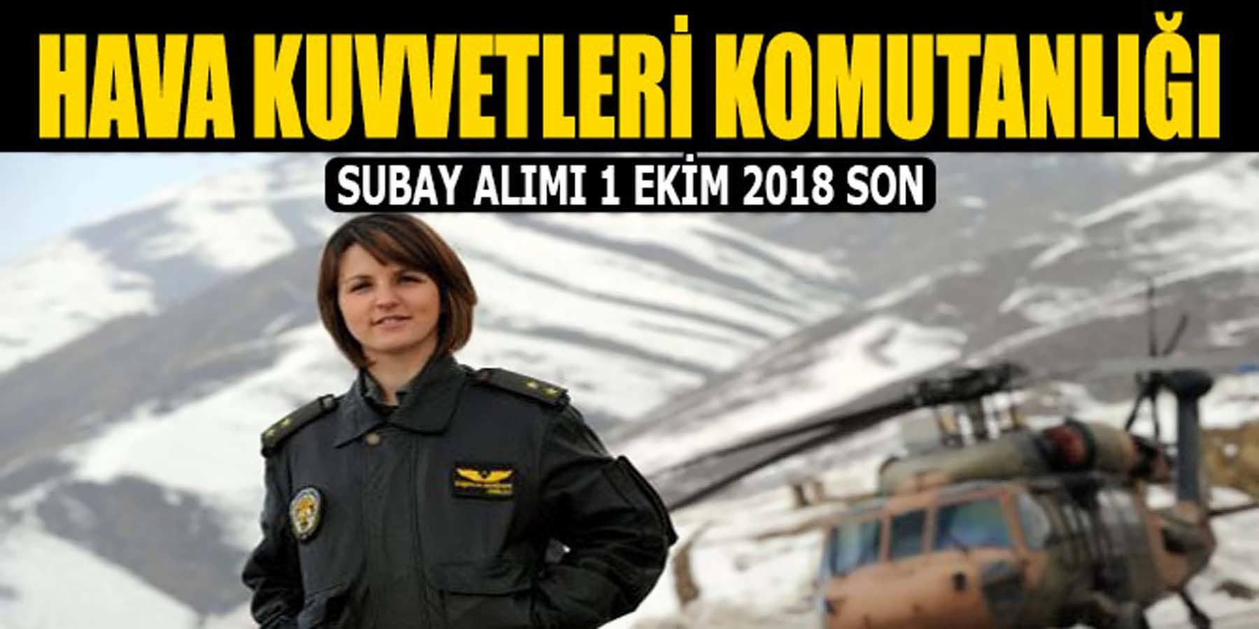 Hava Kuvvetleri Komutanlığı Pilot Adayı Subay Alımı