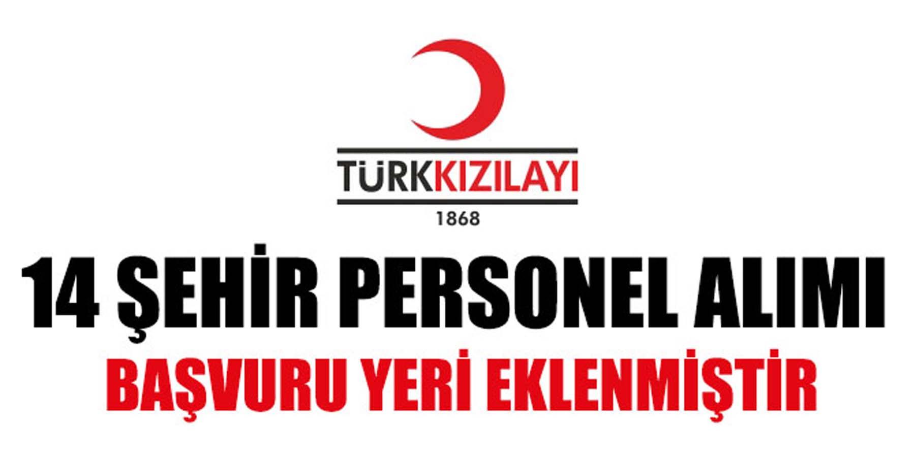 Türk Kızılay 14 Şehre Personel Alımı Yapacak