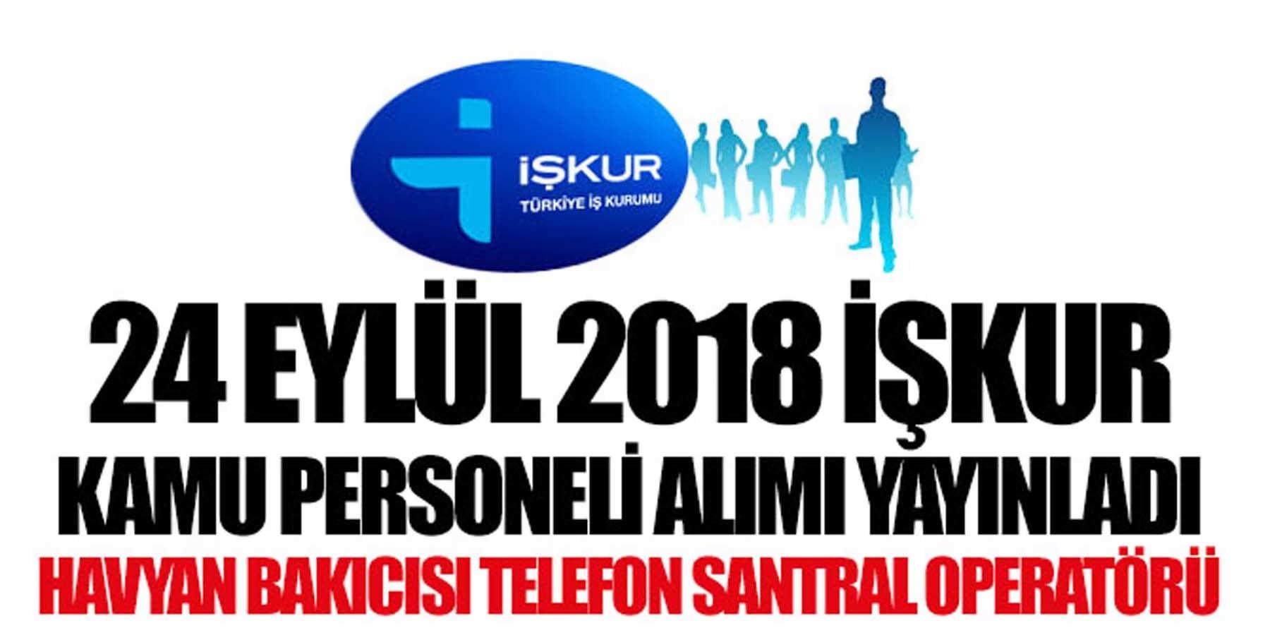 İŞKUR İki Belediye İçin Kamu Personeli Alımı 24 Eylül 2018 yayınladı