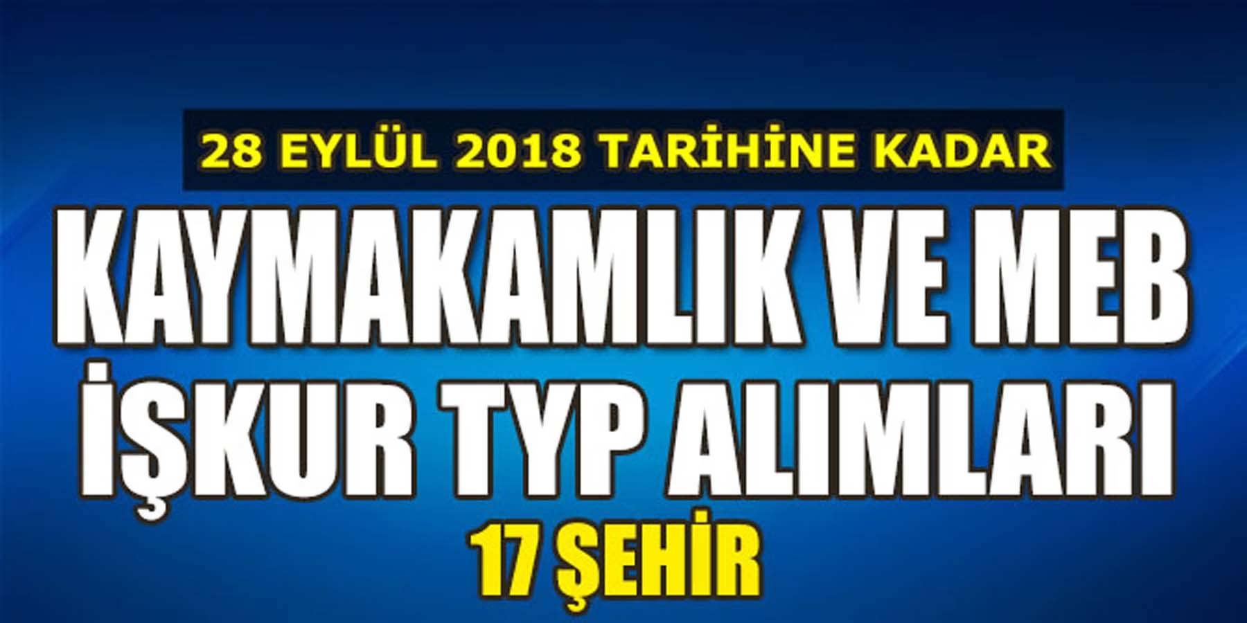 28 Eylül 2018 Başvurusu Devam Edecek İŞKUR TYP Alımları