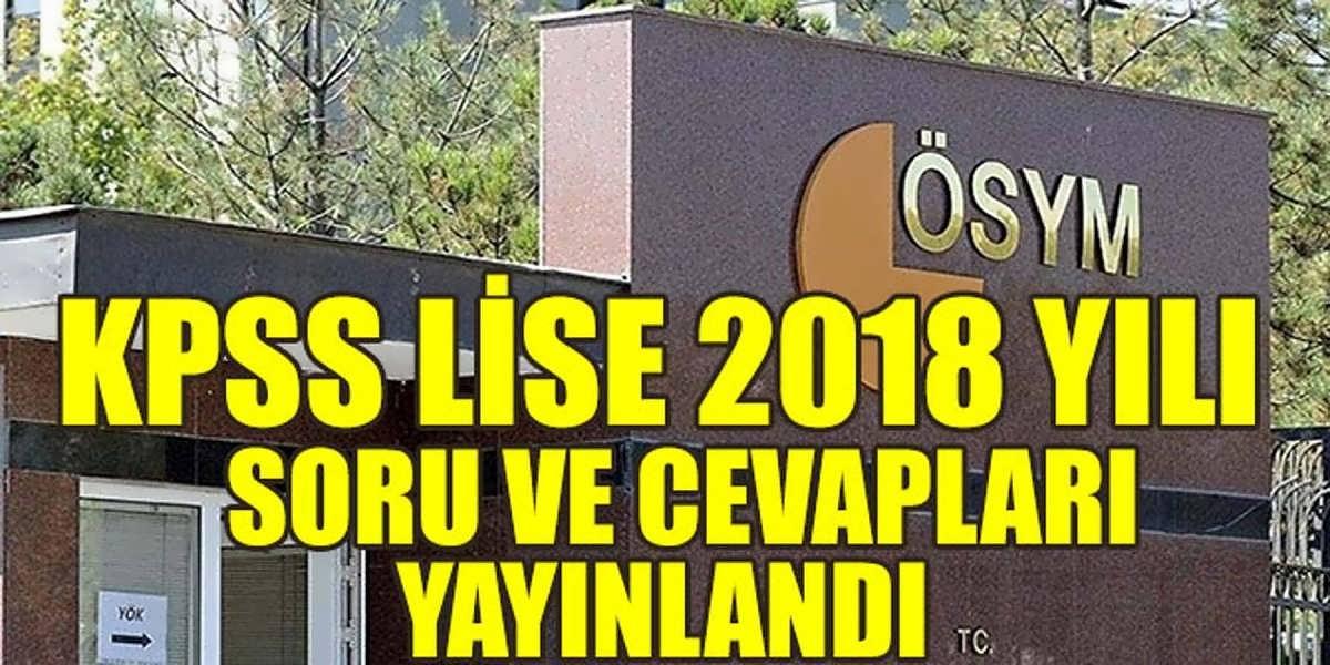 2018 KPSS Lise Soruları ve Cevapları Yayınlandı